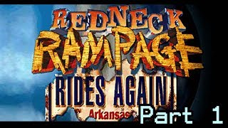 Redneck Rampage Rides Again: Arkansas - First Playthrough Part 1