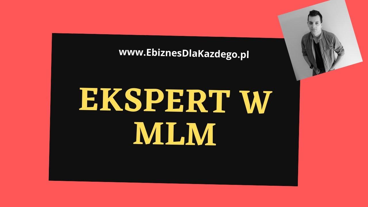 Ekspert w MLM! Tylko po co? W Marketingu Sieciowym tego nie potrzebujesz