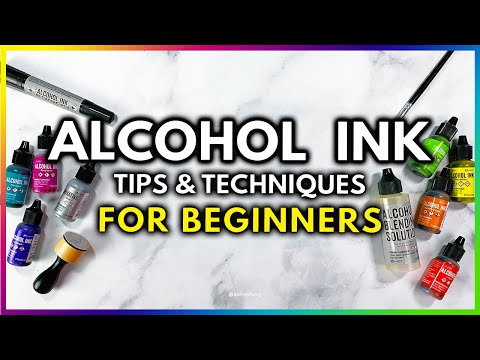 How To Use Alcohol Ink: Tips And Techniques For Beginners
