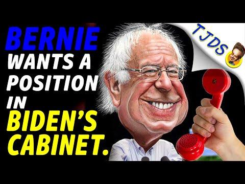 BERNIE Wants A Position In BIDEN'S Cabinet.