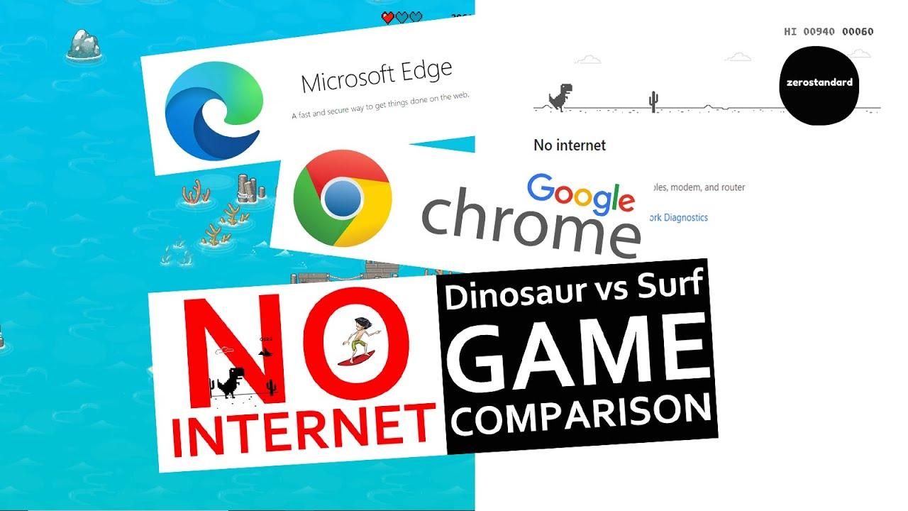 No internet game - Microsoft Edge Surf Game and Google ...