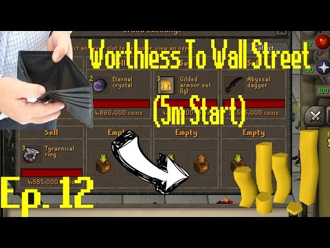 Worthless to Wall Street Ep 12!! OMG MASSIVE FLIPS!! [OSRS Merching] [5M Start]