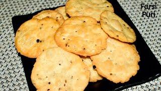 Farsi Puri Recipe  Gujarati Traditional Snack  Crispy Fasri Puri at Home  Tea Time Snack