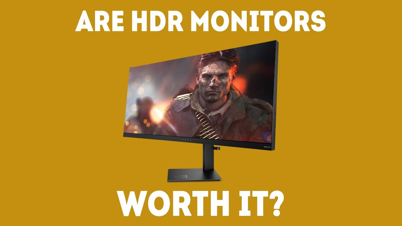 Is An HDR Monitor Worth It In 2019? [Simple Answer]
