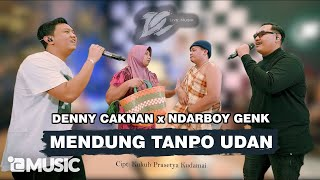 DENNY CAKNAN FT. NDARBOY GENK - MENDUNG TANPO UDAN (OFFICIAL LIVE MUSIC) - DC MUSIK