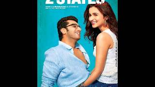 Mast Magan - 2 States New Song - Arijit Singh, Chinmayi