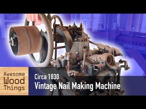 Vintage Nail Making Machine circa 1830