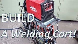 BUILD a Welding Cart!