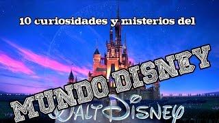 10 curiosidades y MISTERIOS sobre el mundo Disney || Mensajes subliminales en Disney