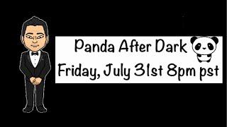 Finally! Panda After Dark 2020!