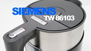 Электрочайник Siemens TW 86103 обзор и распаковка  Kettle Siemens TW 86103 review and unboxing