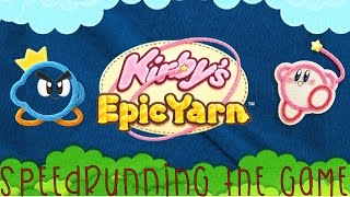Kirby's Epic Yarn: (Speed Run Friday)