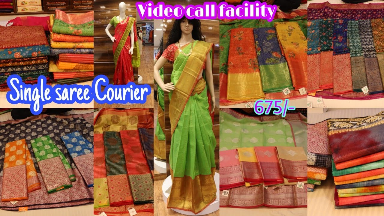 Trending latest saress collections with video call facility Single saree Courier available Kaladhar