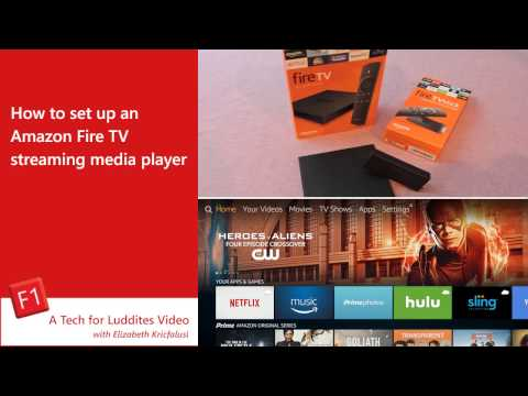How to Set Up an Amazon Fire TV Streaming Media Player