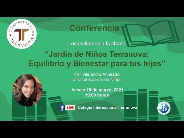 """Conferencia """"Jardín de Niños Terranova: Equilibrio y Bienestar para tus hijos"""""""