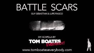 Lupe Fiasco & Guy Sebastian - Battle Scars (DIY acapella)