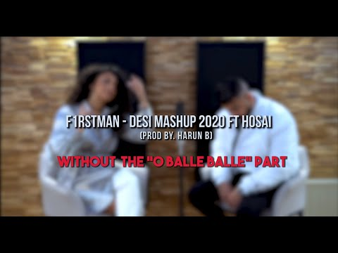 F1rstman - Desi Mashup 2020 Ft. Hosai (Harun B Prod.) | Without O Balle Balle | + Lyrics