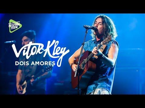 Dois Amores (Vitor Kley) - Samsung Galaxy Festival Teen | Festival Teen