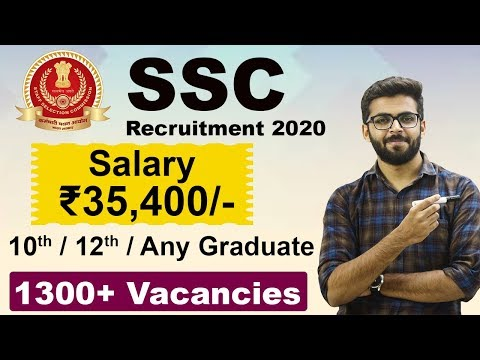 SSC Recruitment 2020 | Salary ₹35,400 | 1300+ Vacancies | Any Graduate | Latest Jobs 2020