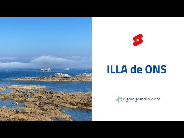 A Illa de ONS 🏝 en 15 segundos 🤗 #short