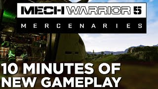 MechWarrior 5: Mercenaries — 10 Minutes of NEW GAMEPLAY