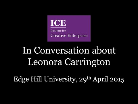 In Conversation About: Leonora Carrington