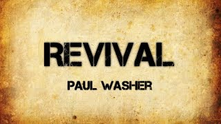 Revival - Paul Washer (Sermon Jam)