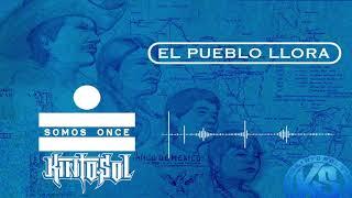 Kinto Sol - El Pueblo Llora [AUDIO]