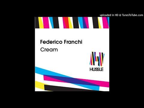 Federico Franchi - Cream (El Carlitto Remix)