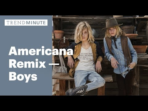 Trend Minute: Americana Remix - Boys