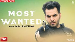 Most Wanted : Karaj Randhawa (Official ) Prince Rakhdi | Latest Punjabi Songs 2018 | Geet MP3