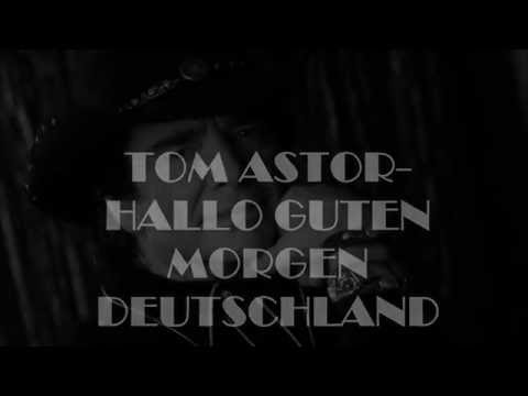 Chords For Tom Astor Hallo Guten Morgen Deutschland