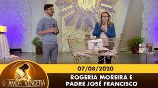 O Amor Vencerá - 07/08/2020