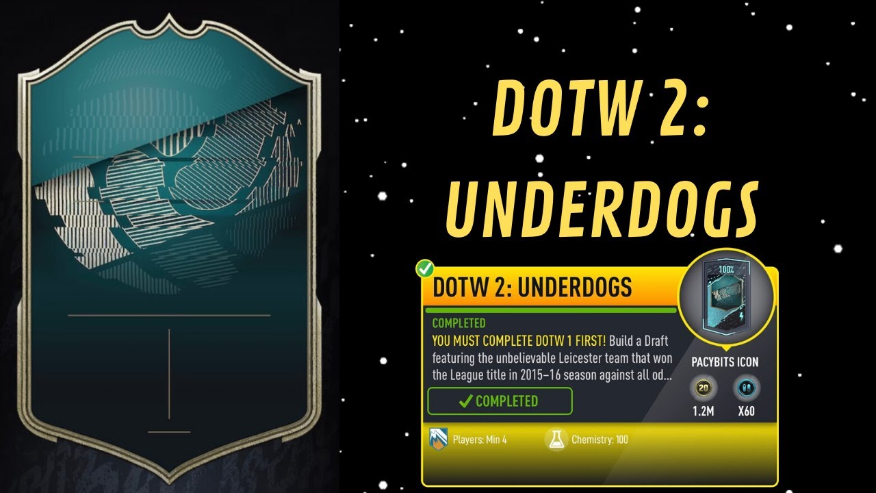 DOTW 2: UNDERDOGS COMPLETED!- FUT 20 Pacybits Pack Opener & Draft