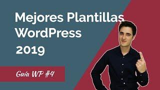 Las 10 Mejores Plantillas y Temas WordPress de 2018
