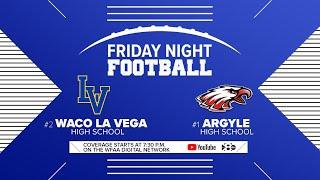 Friday Night Football: Waco La Vega vs Argyle