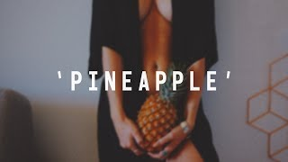 "Smooth RnB Trap Beat | ""Pineapple"" 