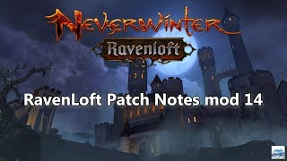 Neverwinter: RavenLoft Patch Notes mod 14