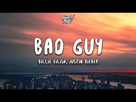 Billie Eilish, Justin Bieber - bad guy (Lyrics) Mp3