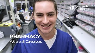 Division of Pharmacy: We Are All Caregivers | Cincinnati Children