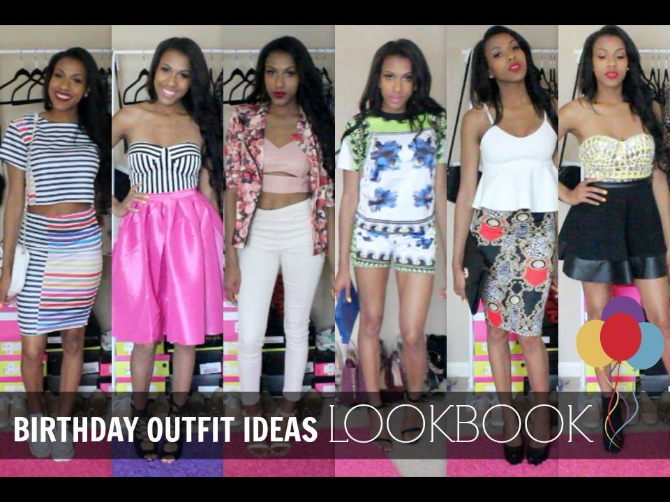 Birthday Outfit Ideas Lookbook Youtube