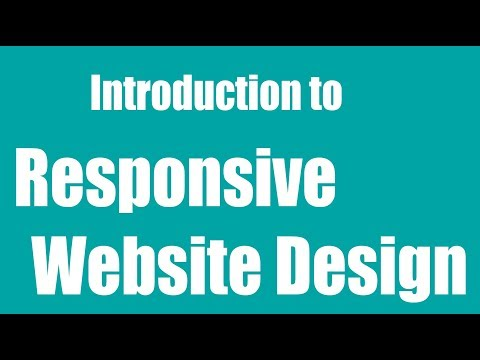 Introduction to Responsive Website Design