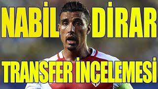 FOOBALL MANAGER 2017 Nabil Dirar Transfer incelemesi