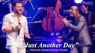 Maurício Manieri feat. Jon Secada - Just Another Day (DVD Classics Ao Vivo)