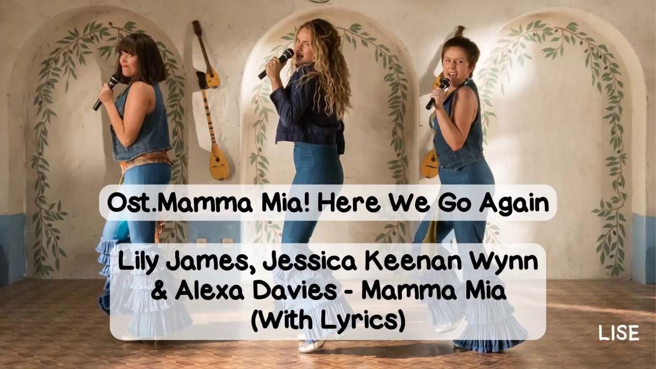 Mamma Mia! Here We Go Again - Mamma Mia (Lyrics Video) - YouTube