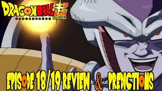 "Dragon Ball Super Episode 18 & 19 Review & Ep 20 Predictions ""Resurrection F Begins!"""
