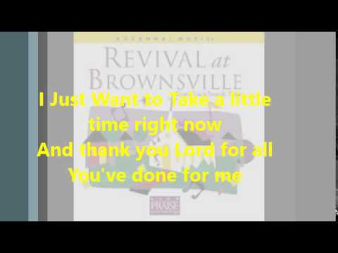 Take A Little Time   Brownsville Revival Live