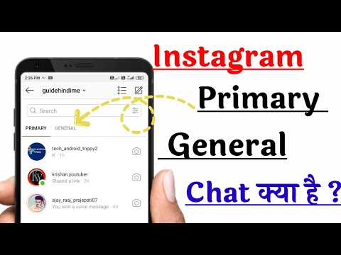What Is Primary Chat And General Chats On Instagram | Move From Primary To General 2020