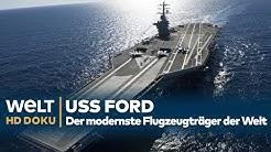 USS FORD - Der modernste Flugzeugträger der Welt | N24 - DOKU HD 2019