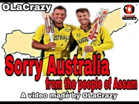 Sorry Australia from the people of Assam || OLaCrazy || Assamese  comedy video
